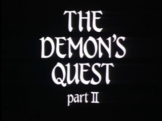 The-Demons-Quest-Part-2