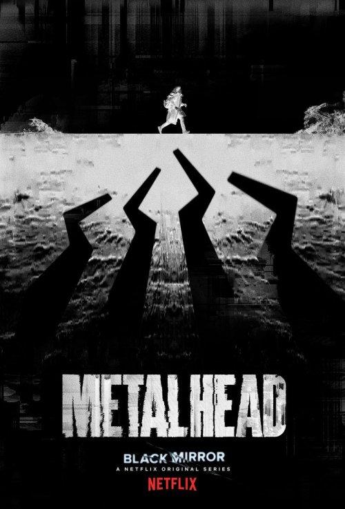 Black-Mirror-Season-4-Metalhead-Episode-Poster-black-mirror-40888764-813-1200.jpg